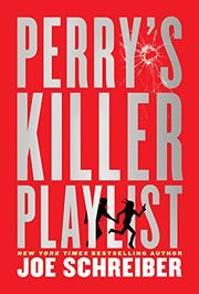 PERRY'S KILLER PLAYLIST by Joe Schreiber