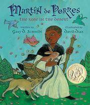 MARTÍN DE PORRES by Gary Schmidt