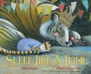 SLEEP LIKE A TIGER by Mary Logue