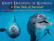 EIGHT DOLPHINS OF KATRINA by Janet Wyman Coleman