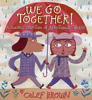 WE GO TOGETHER! by Calef Brown