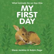 MY FIRST DAY by Steve Jenkins
