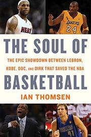 THE SOUL OF BASKETBALL by Ian Thomsen