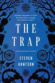 THE TRAP by Steven  Arntson