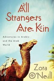 ALL STRANGERS ARE KIN by Zora O'Neill