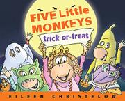 FIVE LITTLE MONKEYS TRICK-OR-TREAT by Eileen Christelow
