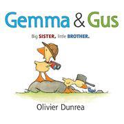 GEMMA & GUS by Olivier Dunrea