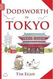 DODSWORTH IN TOKYO by Tim Egan