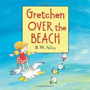 GRETCHEN OVER THE BEACH by R.W. Alley