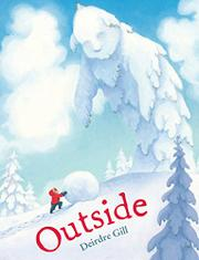 OUTSIDE by Deirdre Gill