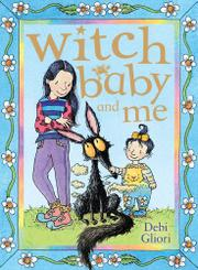 WITCH BABY AND ME by Debi Gliori