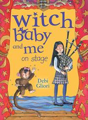 WITCH BABY AND ME ON STAGE by Debi Gliori