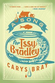 A SONG FOR ISSY BRADLEY by Carys Bray