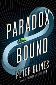 PARADOX BOUND by Peter Clines