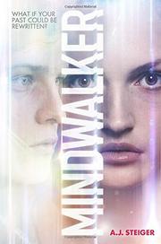 MINDWALKER by A.J. Steiger