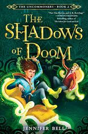 THE SHADOWS OF DOOM by Jennifer Bell