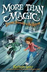MORE THAN MAGIC by Kathryn Lasky
