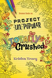 TOTALLY CRUSHED by Kristen Tracy