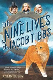 THE NINE LIVES OF JACOB TIBBS by Cylin Busby