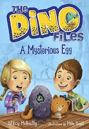 A MYSTERIOUS EGG by Stacy McAnulty