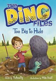 TOO BIG TO HIDE by Stacy McAnulty