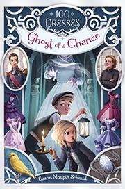 GHOST OF A CHANCE  by Susan Maupin Schmid