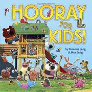 HOORAY FOR KIDS! by Suzanne Lang