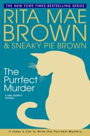 THE PURRFECT MURDER by Rita Mae Brown