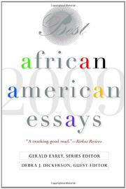 BEST AFRICAN AMERICAN ESSAYS: 2009 by Debra J. Dickerson