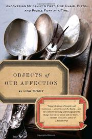 OBJECTS OF OUR AFFECTION by Lisa Tracy