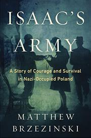 ISAAC'S ARMY by Matthew Brzezinski