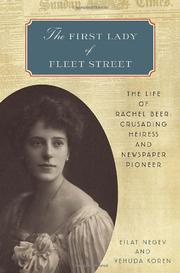 THE FIRST LADY OF FLEET STREET by Eilat Negev