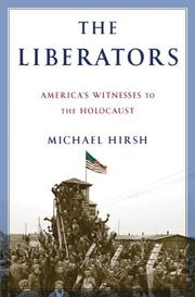 THE LIBERATORS by Michael Hirsh
