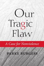 OUR TRAGIC FLAW by Parke Burgess