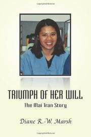 TRIUMPH OF HER WILL by Diane R. Marsh