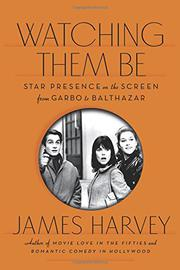 WATCHING THEM BE by James Harvey