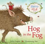 HOG IN THE FOG by Julia Copus