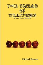 THE BREAD OF TEACHING by Michael Bennett