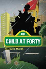 Book Cover for THE CHILD AT FORTY