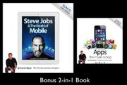 STEVE JOBS & THE WORLD OF MOBILE/APPS: THE INSIDE SCOOP by Patrick Meyer