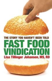 FAST FOOD VINDICATION by Lisa Tillinger Johansen