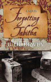 Forgetting Tabitha by Julie Dewey