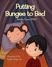 Putting Bungee to Bed by Sasha Carr