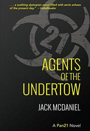 AGENTS OF THE UNDERTOW by Jack McDaniel