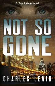 NOT SO GONE by Charles  Levin