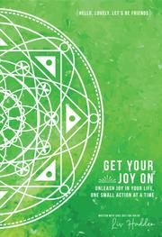 GET YOUR JOY ON by Liv Hadden