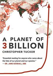 A PLANET OF 3 BILLION by Christopher Tucker