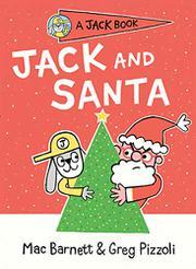 JACK AND SANTA by Mac Barnett