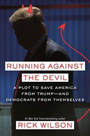 RUNNING AGAINST THE DEVIL by Rick Wilson