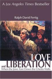 LOVE AND LIBERATION by Ralph David Fertig